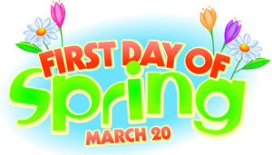March 20th is the first day of spring 2017