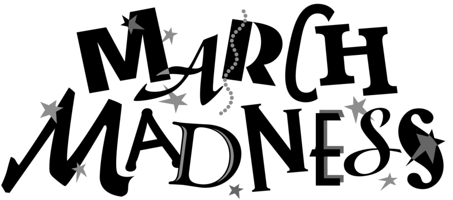 Our March Madness